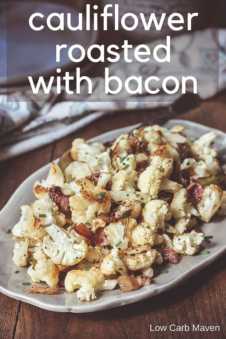 Roasted cauliflower with bacon and green onions is an easy low carb side perfect for keto diets.