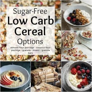Great Sugar Free Low Carb Cereal Options for low carb and keto breakfast