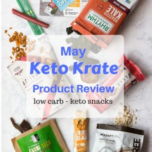 Assorted low carb snacks and keto snacks from Keto Krate subscription service.