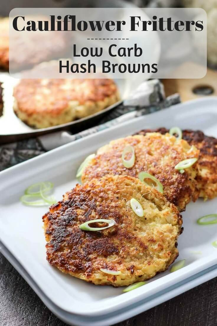 Easy cauliflower fritters make the best snack, side, and low carb hash browns!