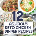12 delicious family friendly keto chicken recipes that you are sure to love! These dinner recipes are low carb & perfect for any time of year! Low Carb Weeknight Recipes | Easy Chicken Dinners | Keto Recipes for Chicken Lovers