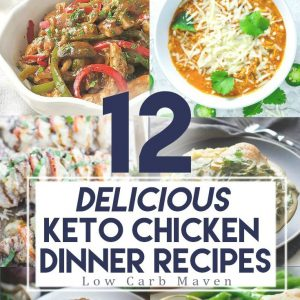 12 Keto Chicken Recipes You'll Want to Make All Year