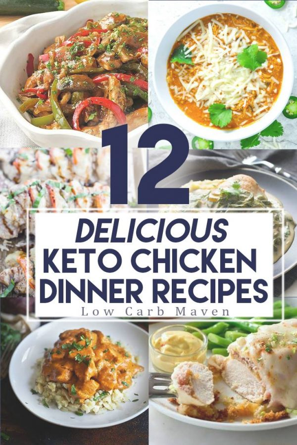 12 Delicious Family Friendly Keto Chicken Recipes That You Are Sure To Love These Dinner