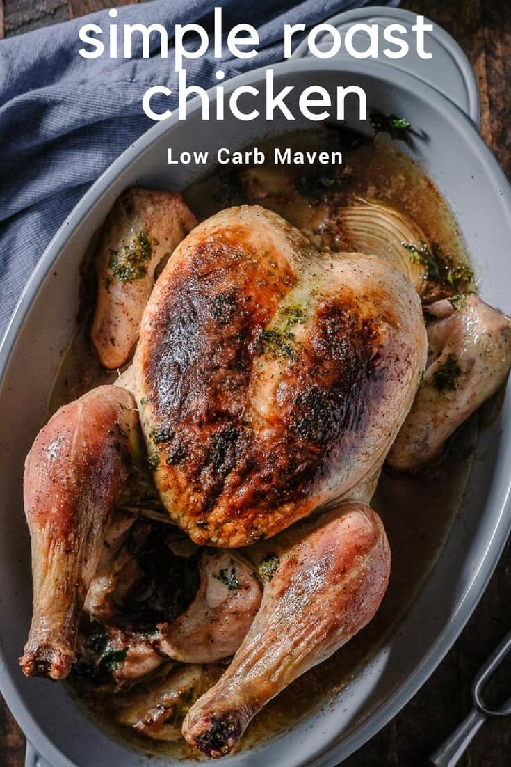 Simple oven roasted chicken with herbed butter and crispy skin is perfect for Sunday supper or meal prep for low carb and keto diets.