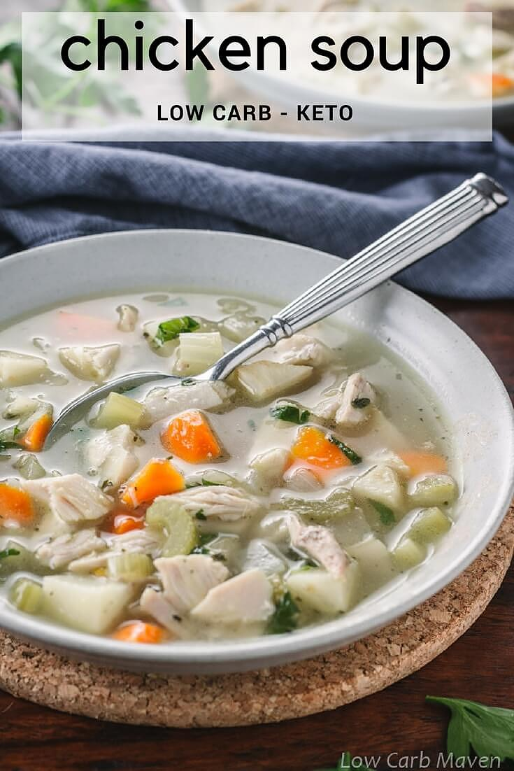 Easy Low Carb Chicken Soup for Keto Diets