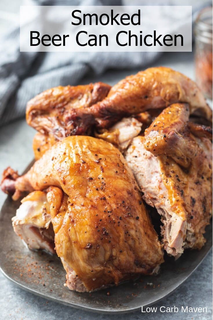 Juicy, Smoked Beer Can Chicken with Dry Rub - an easy chicken recipe for low carb and keto diets. #beercanchicken #smokedchicken #grilledchicken #keto #lowcarb #chickenrecipe #dryrub