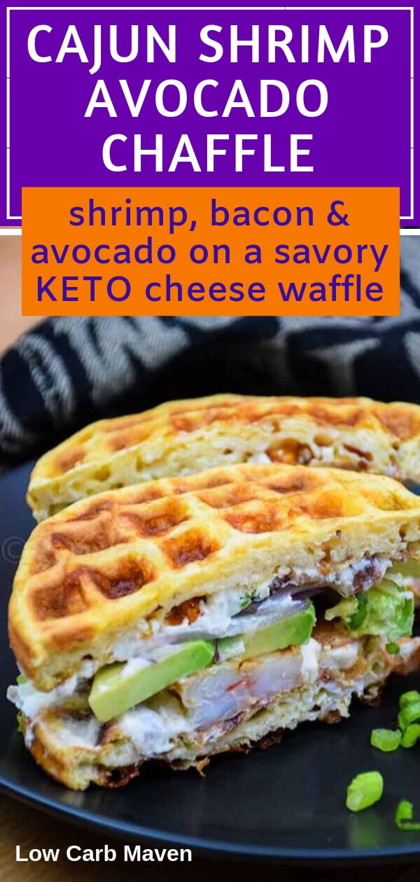 Keto Chaffle with cajun shrimp, avocado, bacon and bacon scallion cream cheese. Dress up your egg and cheese waffles with something fun!