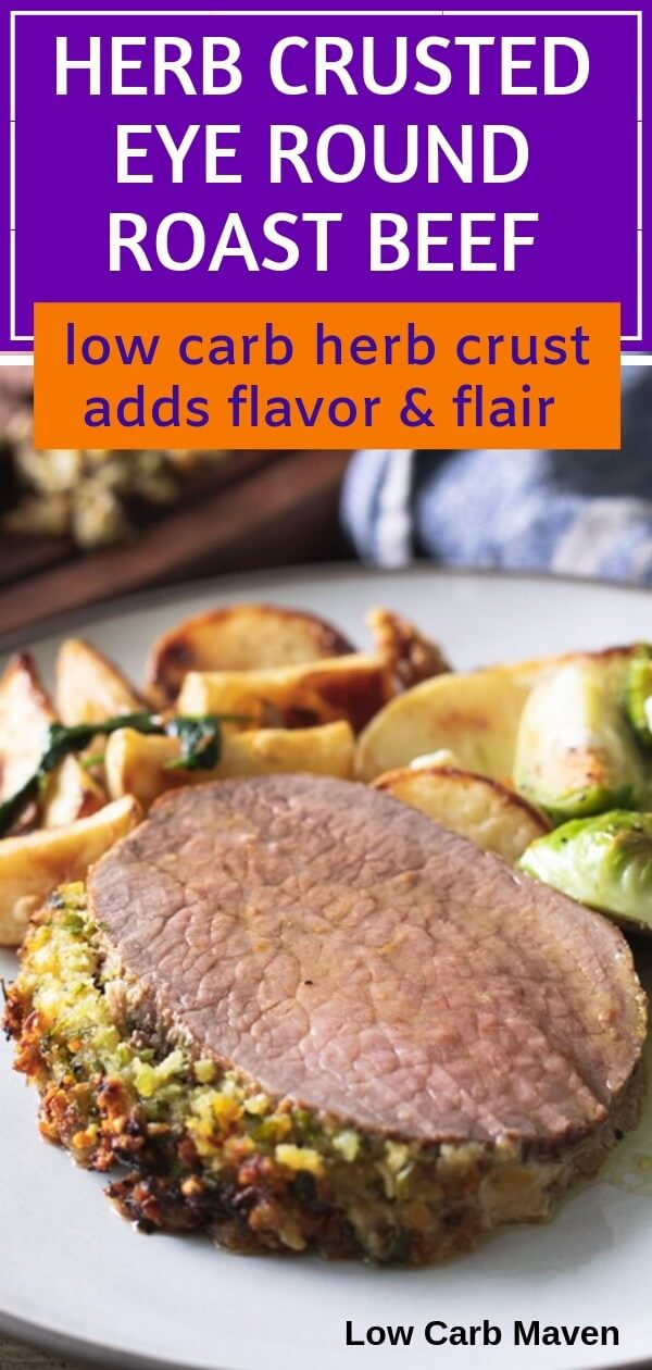 Herb Crusted Eye Round Roast Beef