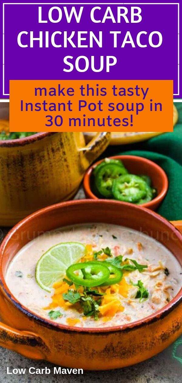 Chicken Taco Soup - Instant Pot (Low Carb)