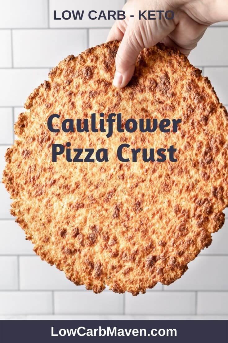 Crispy Cauliflower Pizza Crust (Keto)